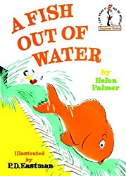 A Fish Out of Water (Beginner Books(r)) by Helen Palmer (1961-08-12)