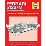 Ferrari 512 S/M: 1970 Onwards (All Marks) (Owners' Workshop Manual)