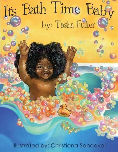 It's Bath Time Baby by Tasha Fuller (2013-11-24)