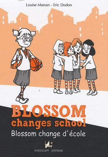 Blossom changes school / Blossom change d'école