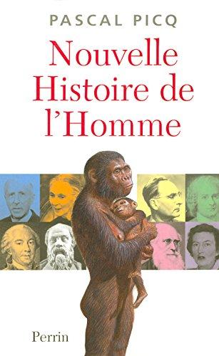 Nouvelle histoire de l'Homme par Pascal Picq
