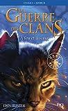 La guerre des clans, cycle I - tome 02 : À feu et à sang (02)
