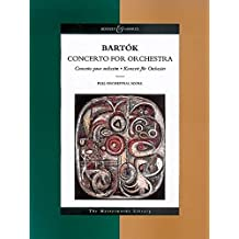Bela Bartok: Concerto for Orchestra: Concerto Pour Orchestre, Konzert Fuer Orchester (Boosey & Hawkes Masterworks Library)