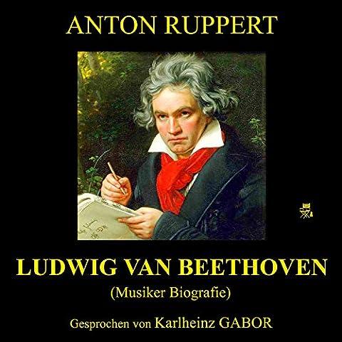 Teil 55: Ludwig van Beethoven