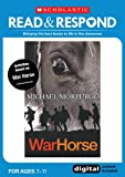War Horse: teaching activities for guided and shared reading, writing, speaking, listening and more! (Read & Respond)