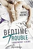 Bedtime Trouble: Codewort Liebe