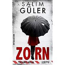 Zorn  - Tatort Köln: Krimi