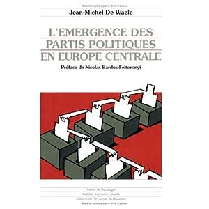 L'émergence des partis politiques en Europe Centrale