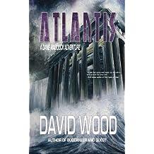 Atlantis: A Dane Maddock Adventure (Dane Maddock Adventures) (Volume 6) by David Wood (2013-12-12)