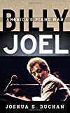 Billy Joel: America's Piano Man (Tempo: A Rowman & Littlefield Music Series on Rock, Pop, and Culture)