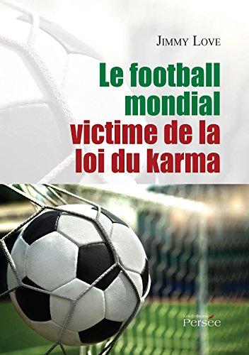 Le football mondial victime de la loi du karma