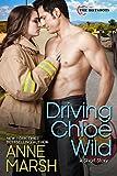 Driving Chloe Wild: A Smoke Jumper Short Story (English Edition)