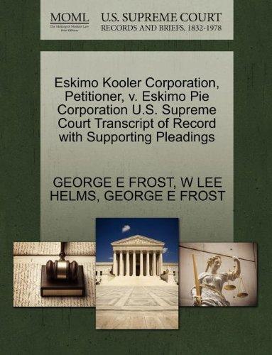 eskimo-kooler-corporation-petitioner-v-eskimo-pie-corporation-us-supreme-court-transcript-of-record-