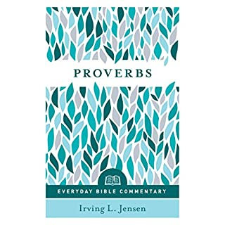 Proverbs- Everyday Bible Commentary (Everyman's Bible Commentaries)