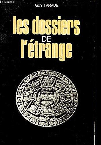 DOSSIERS DE L ETRANGE