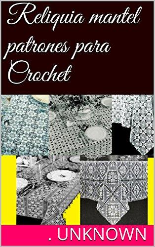 Reliquia mantel patrones para Crochet por Unknown