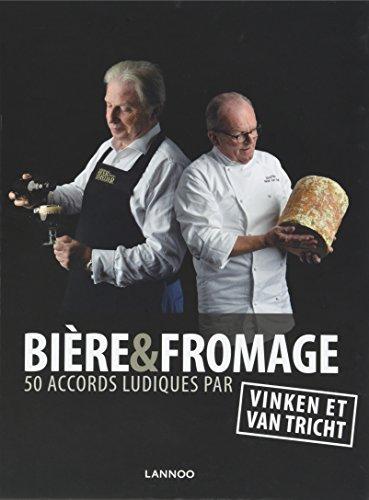 Bière & fromage. 50 accords ludiques par Ben Vinken et Michel Van Tricht
