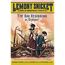 A Unfortunate Events 1 . The Bad Beginning: 01 (A Series of Unfortunate Events)