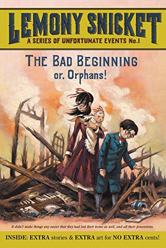 A Unfortunate Events 1 . The Bad Beginning (A Series of Unfortunate Events) por Lemony Snicket