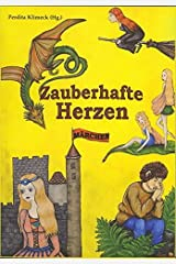 Zauberhafte Herzen: Märchen Taschenbuch