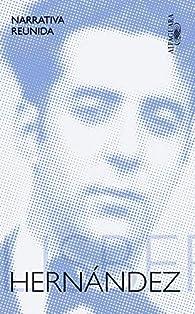 Narrativa reunida par Felisberto Hernández