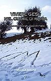 Scarica Libro Vivere Gesu nel cuore di Maria Testimonianza di un laico cristiano (PDF,EPUB,MOBI) Online Italiano Gratis