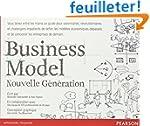 Business Model Nouvelle G�n�ration :...