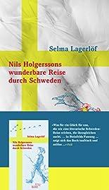 Nils Holgerssons wunderbare Reise durch Schweden (Sonderausgabe der Anderen Bibliothek, Band 359) hier kaufen