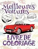 Meilleures Voitures Livre de Coloriage: ✎ Best Cars ~ Car Coloring Book For Boys ~ Coloring Book for Kids ✎ (Coloring Book Nerd) Coloring ... 12 (Livre de Coloriage - Meilleures Voitures)