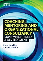 Coaching, Mentoring and Organizational Consultancy 2E by Peter Hawkins (2013-06-01)