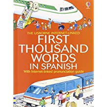 First Thousand Words In Spanish Mini Ed (First Thousand Words Mini)