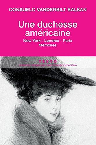 Une duchesse américaine : New York-Londres-Paris Mémoires