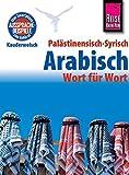 Reise Know-How Sprachführer Palästinensisch-Syrisch-Arabisch - Wort für Wort: Kauderwelsch-Band 75 - Iyad al-Ghafari