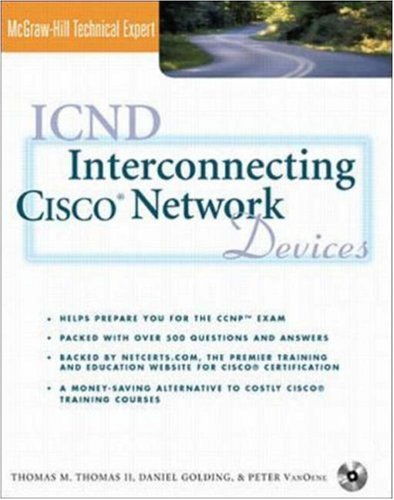 ICND: Interconnecting Cisco Network Devices (Book/CD-ROM package) (Cisco Technical Expert S.) por Thomas M. Thomas
