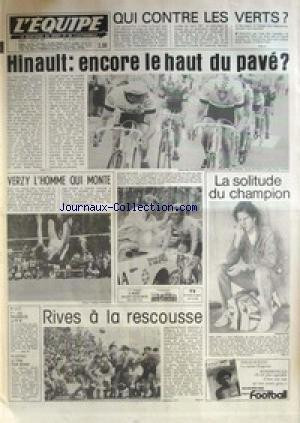 EQUIPE (L') [No 10931] du 07/07/1981 - QUI CONTRE LES VERTS - HINAULT - VERZY L'HOMME QUI MONTE - JOHN MCENROE - RIVES - RUGBY - AUTO - F1 - ESCRIME. par Collectif