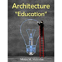 "Architecture ""Education"": How NOT to become an Architect (English Edition)"