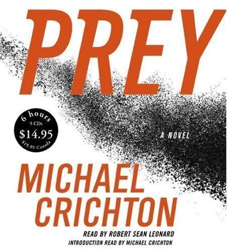 Prey By Michael Crichton(A)/Robert Sean Leonard(N) [Audiobook]