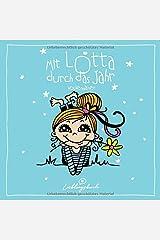Mit Lotta durch das Jahr: Wochenplaner mit 16 Lotta-Motiven und viel Platz für Notizen Taschenbuch