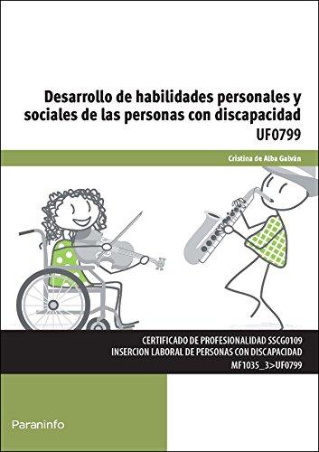 Desarrollo de habilidades personales y sociales de las personas con discapacidad (Cp - Certificado Profesionalidad) por CRISTINA DE ALBA GALVÁN