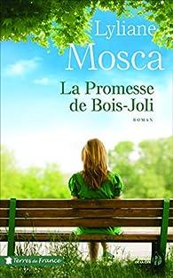 La promesse du Bois-Joli par Lyliane Mosca