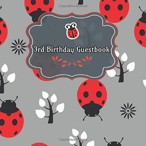 3rd Birthday Guestbook: Ladybug Birthday Party Guest Book Party Celebration Log for Signing and Leaving Special Messages