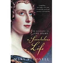 A Scandalous Life: The Biography of Jane Digby by Mary S. Lovell (1998-06-18)