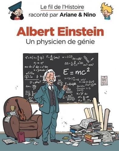 Le fil de l'Histoire racont par Ariane & Nino - tome 1 - Albert Einstein
