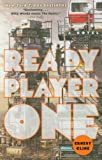 By Ernest Cline - Ready Player One: A Novel