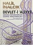 Devlet-i Aliyye: Osmanli Imparatorlugu Üzerine Arastirmalar 1. Kitap