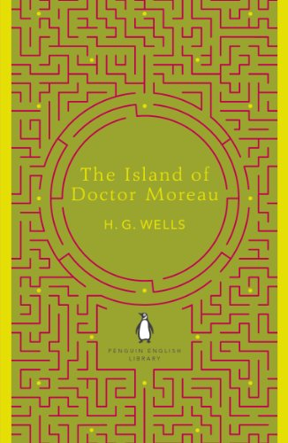 The Island of Doctor Moreau (The Penguin English Library) (English Edition)