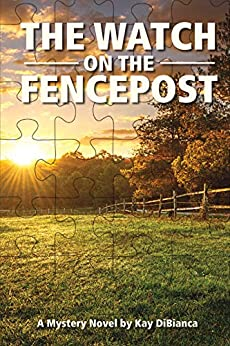 Book cover image for The Watch on the Fencepost