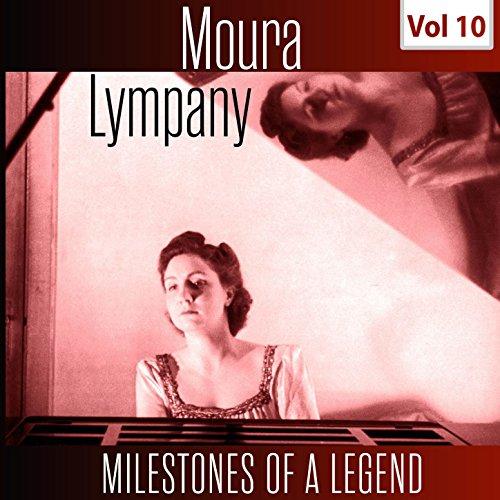 Milestones of a Legend - Moura Lympany, Vol. 10