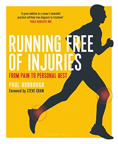 Running Free of Injuries: From Pain to Personal Best (English Edition) por Paul Hobrough