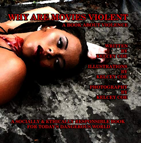 Why Are Movies Violent?: A Book about Violence (English Edition) (Scary Movie Halloween-themen)